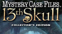 Mystery Case Files: 13th Skull Collector's Edition