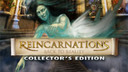 Reincarnations: Back to Reality Collector's Edition
