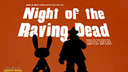 Sam & Max 203 - Night of the Raving Dead