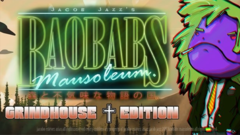 Baobabs Mausoleum Grindhouse Edition - Country of Woods and Creepy Tales