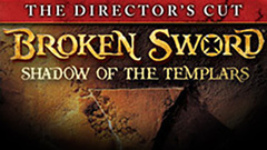 Broken Sword: Shadow of the Templars Director's Cut