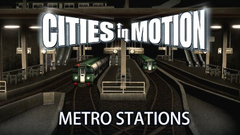 Cities In Motion: Metro Stations DLC