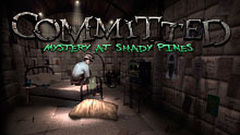 Committed: The Mystery at Shady Pines