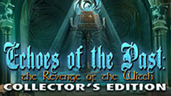 Echoes of the Past: Revenge of the Witch Collector's Edition