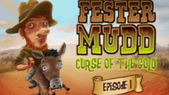 Fester Mudd: Curse of the Gold