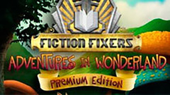 Fiction Fixers: Adventures in Wonderland Premium Edition
