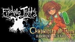 Finding Teddy + Chronicles of Teddy : Harmony of Exidus Bundle
