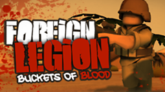 Foreign Legion : Buckets of Blood