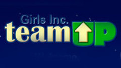 Girls Inc. TeamUP