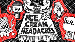 Guild of Dungeoneering - Ice Cream Headaches