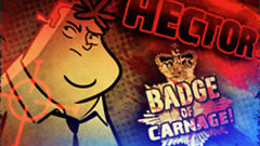 Hector: Badge of Carnage Full Series