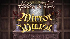 Hidden in Time - Mirror Mirror