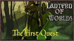 Lantern of Worlds: The First Quest