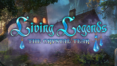 Living Legends: The Crystal Tear