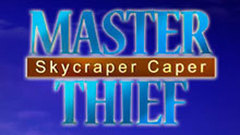 Master Thief - Skyscraper Sting