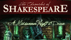 The Chronicles of Shakespeare: A Midsummer Night's Dream