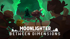 Moonlighter - Between Dimensions DLC