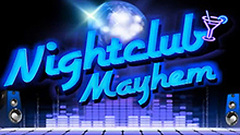 Nightclub Mayhem