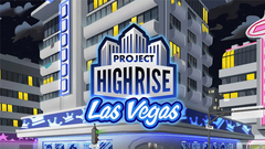 Project Highrise: Las Vegas