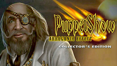 PuppetShow™: Arrogance Effect Collector's Edition