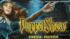 PuppetShow™: Poetic Justice Collector's Edition