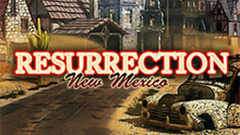 Resurrection: New Mexico Collector's Edition