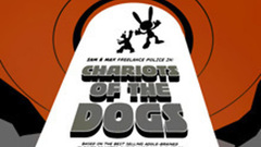Sam & Max 204 - Chariots of the Dogs