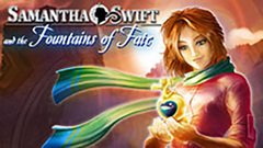Samantha Swift and the Fountains of Fate: Collector's Edition