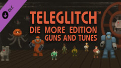 Teleglitch: Guns and Tunes