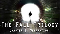 The Fall Trilogy - Chapter 1 - Separation