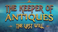 The Keeper of Antiques: The Last Will