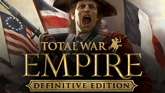 Total War™: EMPIRE – Definitive Edition