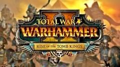 Total War™: WARHAMMER® II - Rise of the Tomb Kings