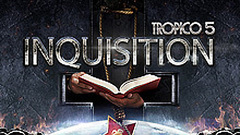 Tropico 5: Inquisition DLC