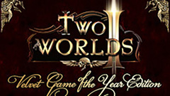 Two Worlds II Game of the Year Edition