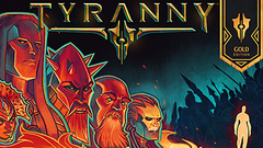 Tyranny – Gold Edition
