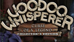 Voodoo Whisperer - Curse of a Legend Collector's Edition