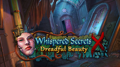 Whispered Secrets: Dreadful Beauty