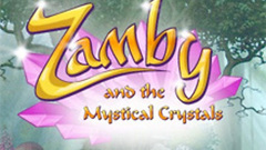 Zamby and the Mystical Crystals