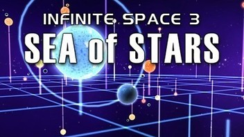Infinite Space III: Sea of Stars