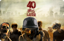 40 Days Later : World Of Zombie Badge