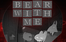 Bear With Me - Episode One