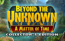 Beyond the Unknown: A Matter of Time Collector's Edition Badge