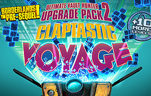 Borderlands: The Pre-Sequel: Claptastic Voyage and Ultimate Vault Hunter Upgrade Pack 2 Badge