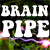 Brainpipe: A Plunge to Unhumanity Icon