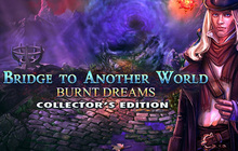 Bridge to Another World: Burnt Dreams Collector's Edition Badge