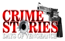 Crime Stories - Days of Vengeance Badge