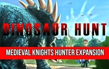 Dinosaur Hunt - Medieval Knights Hunter Expansion Pack