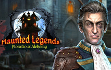 Haunted Legends: Monstrous Alchemy