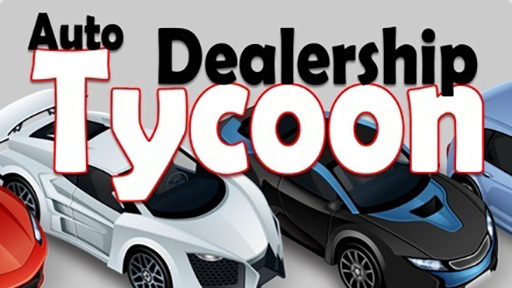 Auto Dealership Tycoon